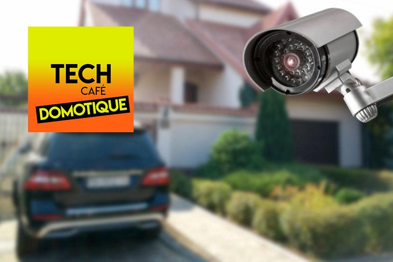 Tech café domotique : les caméras