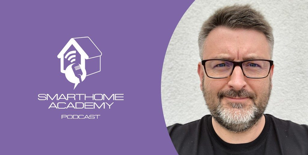 Smarthome Academy – Episode 50 : Un logement connecté avec une installation facile et esthétique